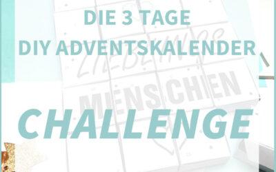 3 TAGE DIY ADVENTSKALENDER CHALLENGE: Einfach anmelden, kostenlose DIY Vorlage herunterladen und Challenge starten